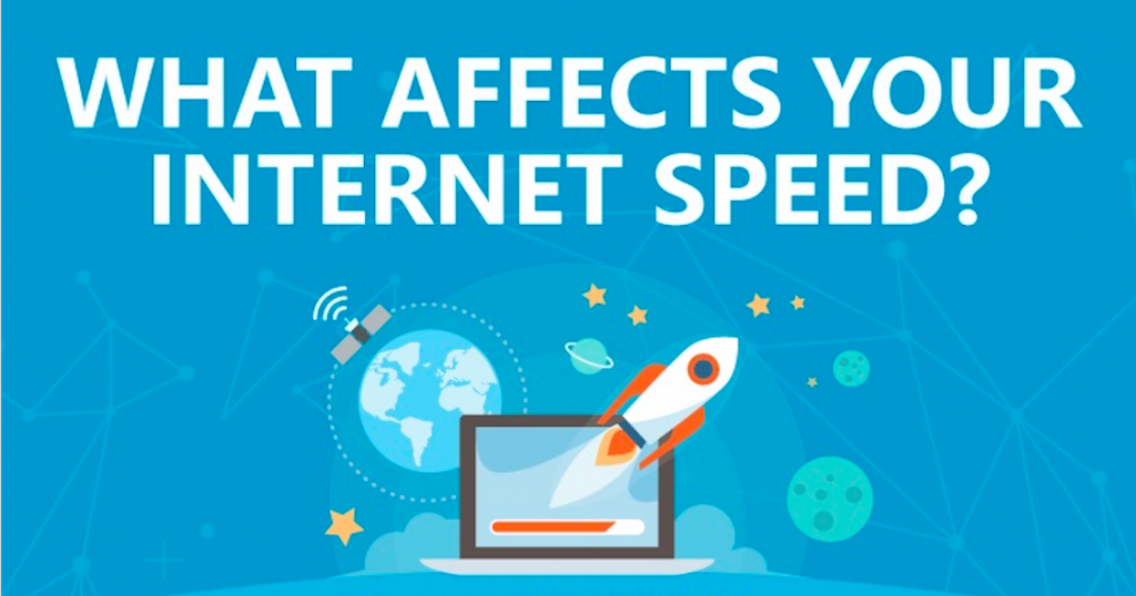 [Infographic] What Affects Your Internet Speed?